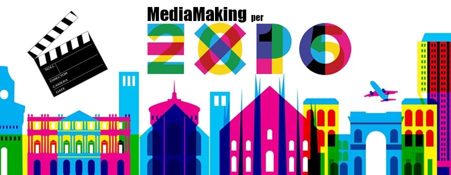 , Expo Milano 2015, MediaMaking